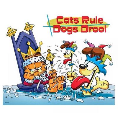 Cats_Rule_DogsDrool_GarfieldM.jpg